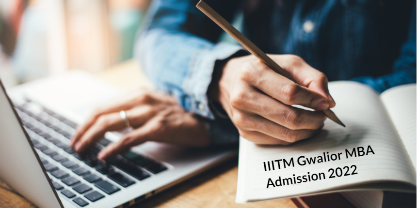 IIITM Gwalior MBA Admission 2020 - Registration Available till May 29
